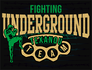 Underground Fighting Texanou Team